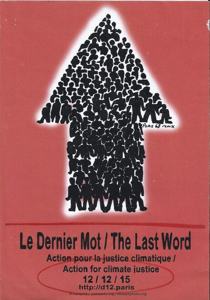 COP21 Poster - A reworking of one of the May 68 posters, advertising the final day of action.