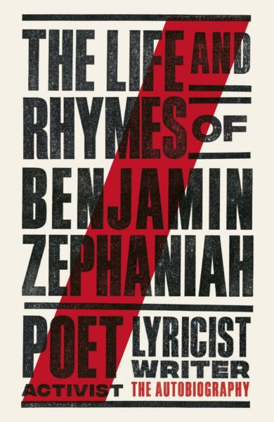 The Life and Rhymes of Benjamin Zephaniah will be released in May.