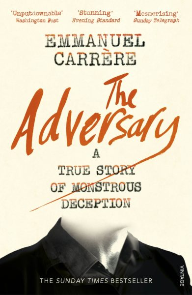 The Adversary by Emmanuel Carrere for feature on best books to broaden your mind