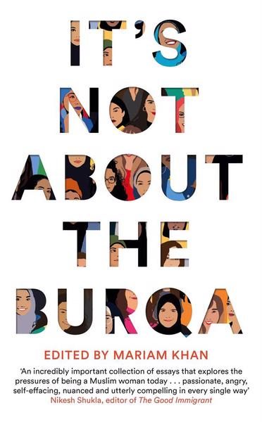 Its not about the burqa book mariam khan picador cover