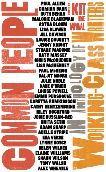 Common People: an anthology of working class writers by Unbound book cover